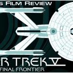 Star Trek V: The Final Frontier, A Fan's Film Review