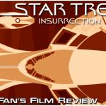 Star Trek: Insurrection, A Fan's Film Review