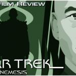 Star Trek: Nemesis, A Fan's Film Review