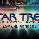 The Human Adventure Begins Again: Experiencing the Fortieth Anniversary of Star Trek: The Motion Picture