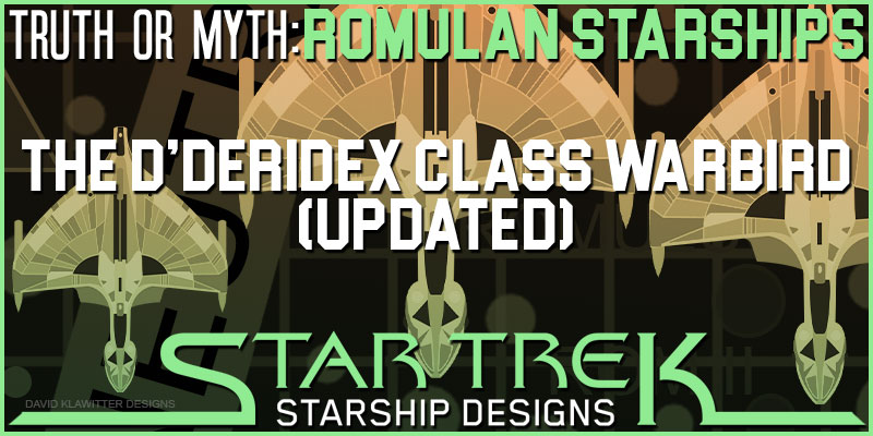 Truth OR Myth- Romulan Starships- The D'deridex Class Warbird (UPDATED)