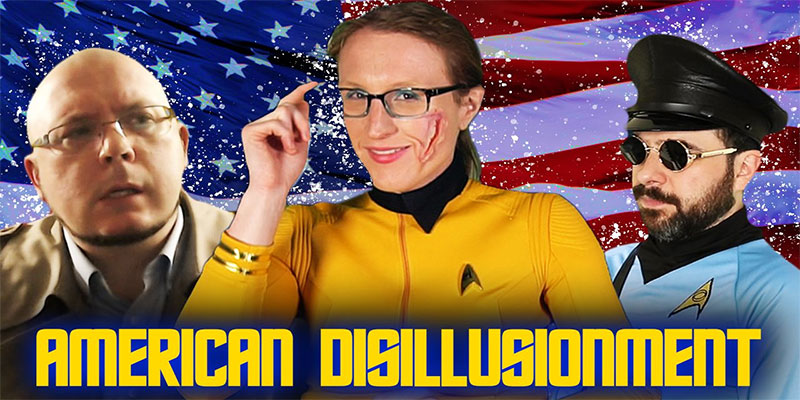 Jessie Gender – Star Trek's American Disillusionment (Feat: Steve Shives And Lorerunner)