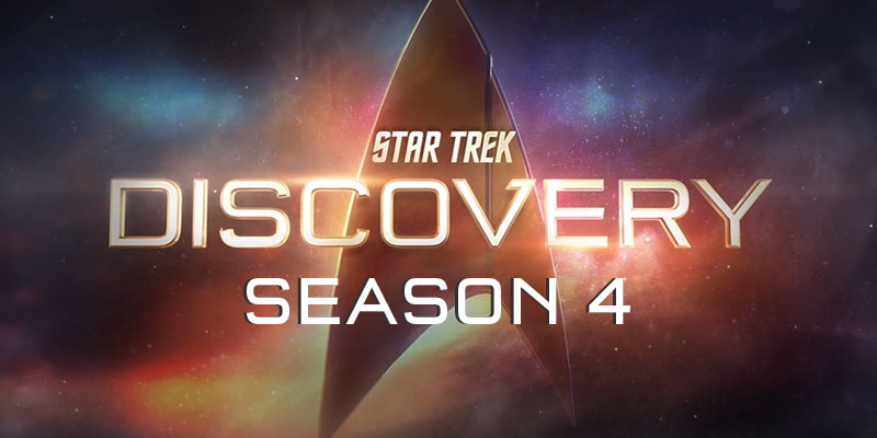 RENEWED - Star Trek: Discovery Season 4 A GO! - The Adventures Continue...