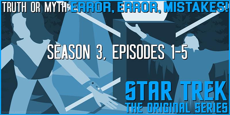 Truth-OR-Myth-Error-Error-Mistakes-TOS-S3-Part-1