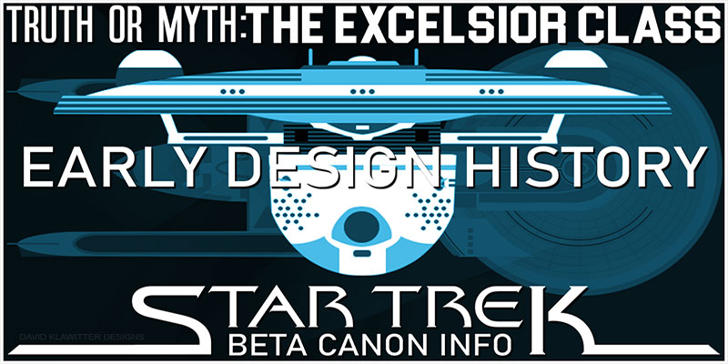 ruth-OR-Myth-Starship-Beta-Canon-The-Excelsior-Class-Design-History