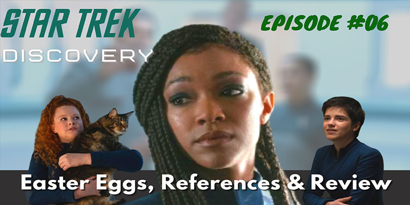 Discovery Season 3 Episode 6 - [Easter Eggs, Breakdown & Review]