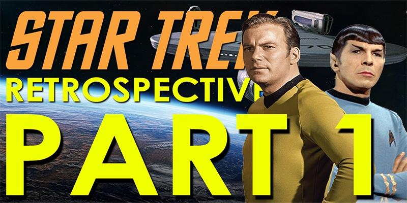 RJC - Star Trek: The Original Series Retrospective - Part 1