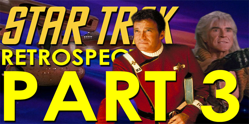 RJC - Star Trek Retrospective Part 3 - Star Trek II: The Wrath of Khan