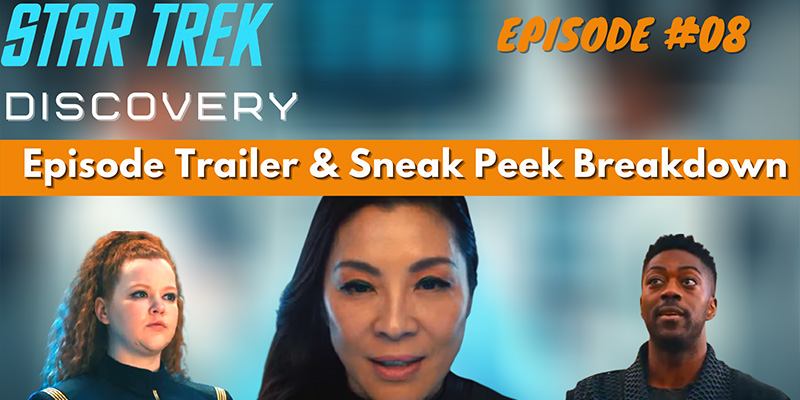 "What Did I Miss? - Discovery Season 3 ""The Sanctuary"" Trailer & Sneak Peek Breakdown"