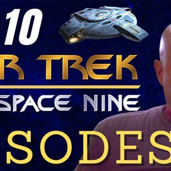 Join Eric as he counts down his Top 10 Best Star Trek: Deep Space Nine Episodes...