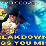"What Did I Miss? – Discovery S3 Ep12 ""There is a Tide…"" Breakdown & Things You Missed…"