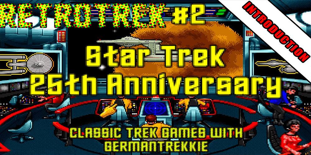 GermanTrekkie - RetroTrek - Star Trek: 25th Anniversary PC Game