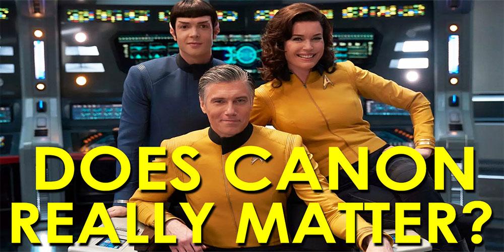 RJC - Does Canon Really Matter? - Star Trek Video Essay