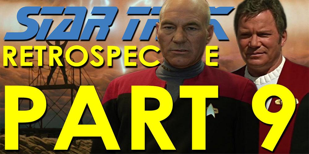 RJC - Star Trek Retrospective Pt8 – Star Trek: Generations