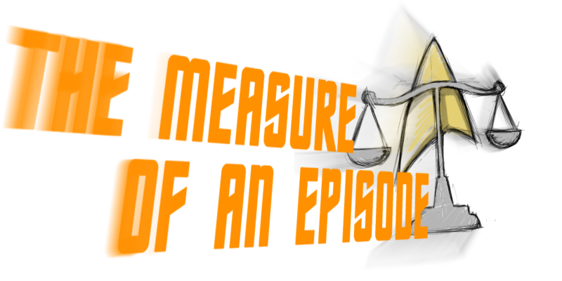 The Measure of an Episode Podcast Logo