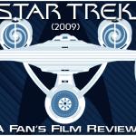 Star Trek (2009) A Fan's Film Review