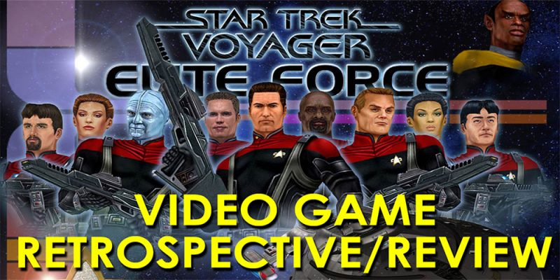 RJC - Star Trek Retrospective - Voyager Elite Force Review