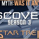 Truth OR Myth? Star Trek: Discovery Season 3 – Was It Good?