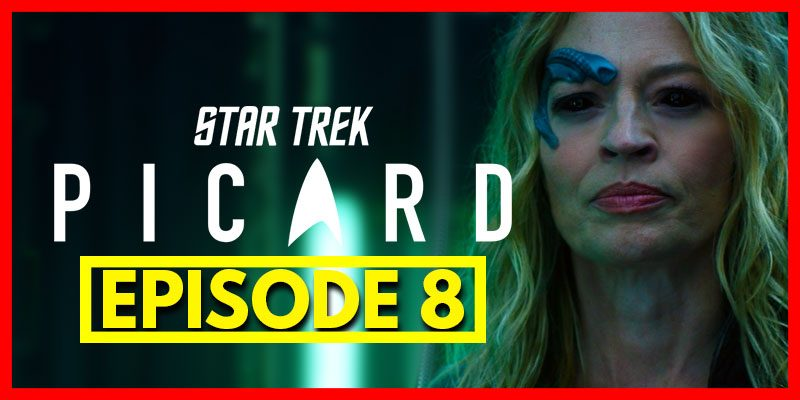 Featured-Image-Ket-Picard-Ep8