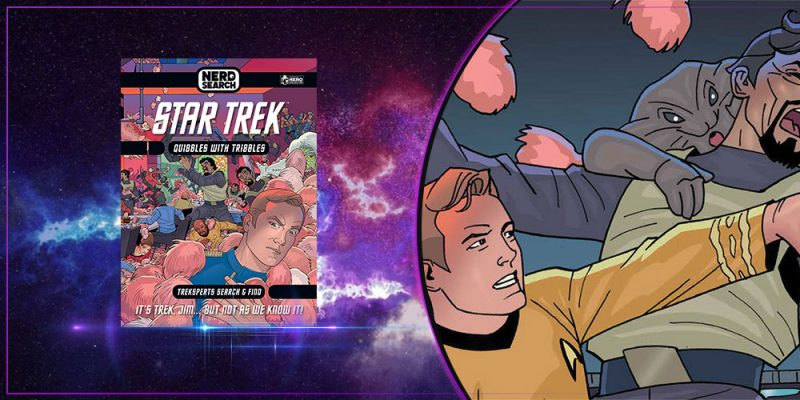 Review - Star Trek Nerd Search - Quibbles with Tribbles