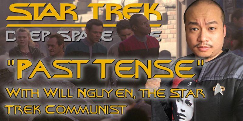 "Tex-Trek - ""PAST TENSE"" With Will Nguyen, The Star Trek Communist"