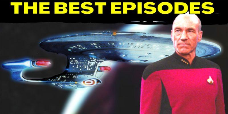 The 10 Best Episodes of Star Trek: The Next Generation