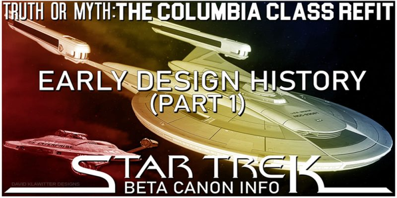 Truth OR Myth? BETA - The Columbia Class - Early Design History - Pt 1