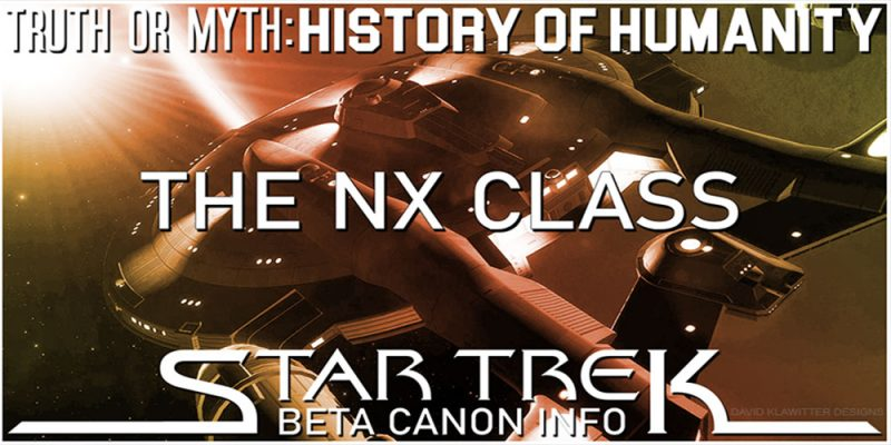 Truth OR Myth? Beta Canon - The NX Intrepid Class