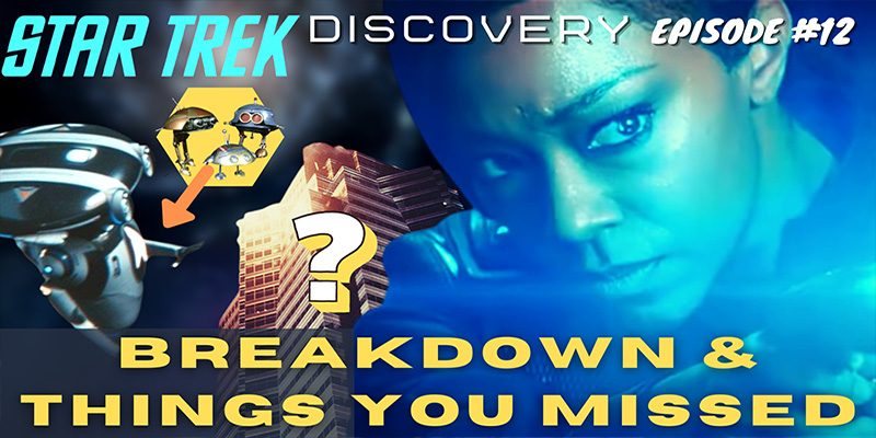 "Featured-Image-What-Did-I-Miss-–-Discovery-S3-Ep12-""There-is-a-Tide…""-Breakdown-&-Things-You-Missed…"