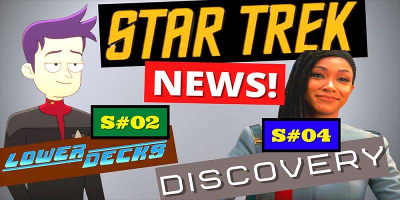What Did I Miss? - Star Trek Update: Discovery Season 4 & Lower Decks Season 2