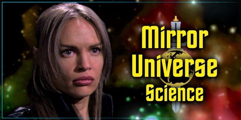 Header Orange Media - The Science of Star Trek's Mirror Universe