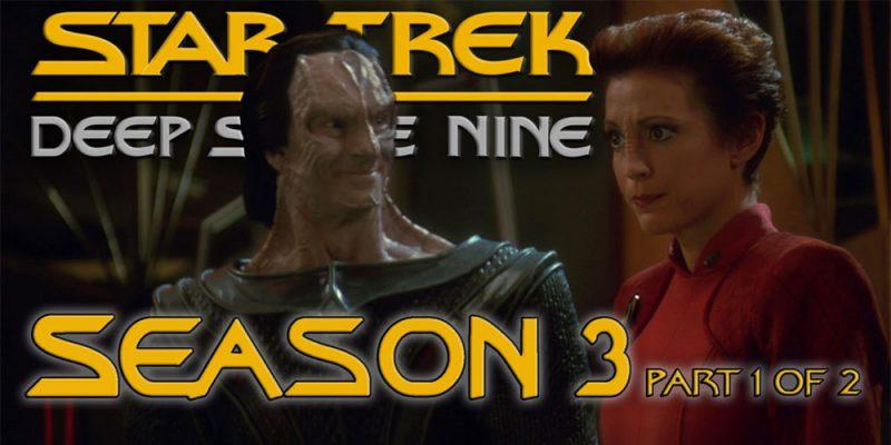 TEX-TREK – Deep Space Nine – S3 Retrospective Pt 1
