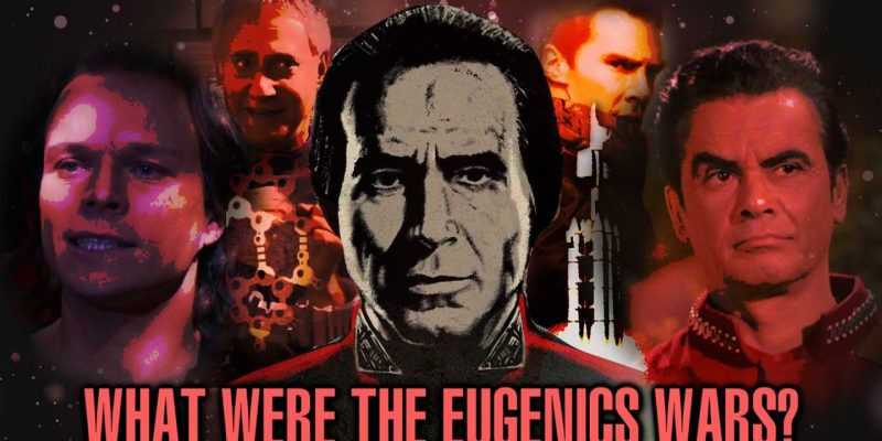 what were the eugenics wars thumbnail 3